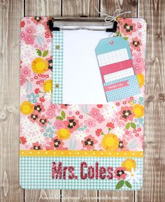 Embellished clipboard gift for teacher created by @Amanda Snelson Coleman for @Pebbles Smith Inc. using the #GardenParty collection #teacher #clipboard