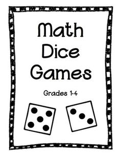 Math Dice Games-- Grades 1-4 $4.00
