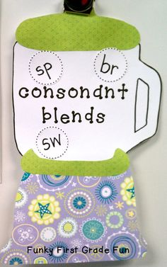 Funky First Grade Fun: Put 'Em in the Blender ! (consonant blends)