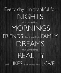 Every day I'm thankful...