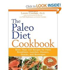 The Paleo Diet Cookbook: More than 150 recipes for Paleo Breakfasts, Lunches, Dinners, Snacks, and Beverages  #Primal #Paleo #LCHF #GlutenFree #Cookbook #Recipe