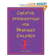 Helpful for children coping with the death of a loved one.. I use some of these activities in my Children's Grief Group