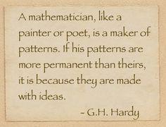 G H Hardy on the nature of math. Article debates math vs school math.