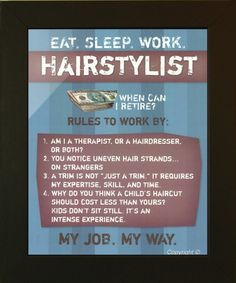 Hairstylist Workplace Humor