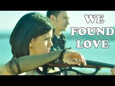 "Calvin Harris & Rihanna - ""We Found Love"" violin cover by VioDance - YouTube"