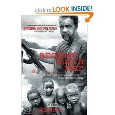 Another Man's War: The True Story of One Man's Battle to Save Children in the Sudan