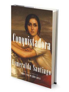 Conquistadora by Esmerelda Santiago