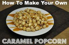 How to make homemade caramel popcorn #recipe