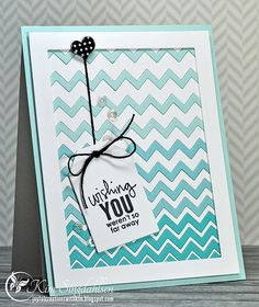 Ombre AND Chevrons: Missing You - Joyful Creations with Kim