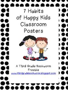 7 Habits of Happy Kids Classroom Poster Set