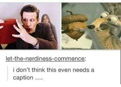 geek, funni, caption necessari, doctorwho, eleven, doctor who, doctor whumor, fandom stuff, doctors