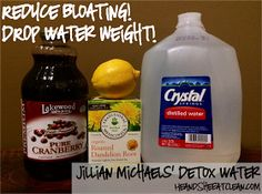 He and She Eat Clean: Jillian Michaels' Detox Water. This stuff works like crazy IF you are carrying water weight.