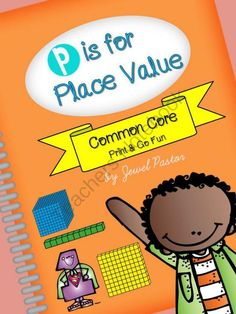P is for PLACE VALUE: Common Core Print & Go Fun from Jewel Pastor on TeachersNotebook.com -  (69 pages)  - P is for PLACE VALUE: Common Core Print & Go Fun consists of print and go sheets that can be used to learn about place value up to 999,999.