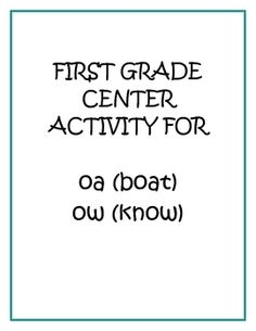 This is a Center Activity to introduce Long O spelling with oa and ow