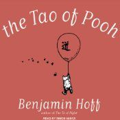 philosophy of Winnie-the-Pooh is amazingly consistent with the principles of Taoism and demonstrates how you can use these principles in your daily life.