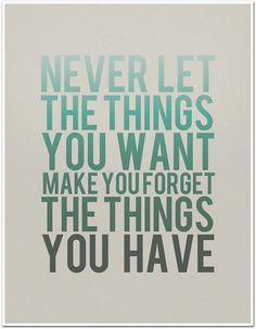 Never let the things