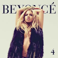 """Beyoncé """"4"""""""