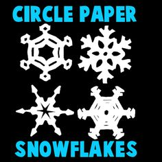 How to Make Circle Paper Snowflakes – 4 Patterns « Christmas Crafts « Holiday Crafts For Kids « Kids Crafts & Activities
