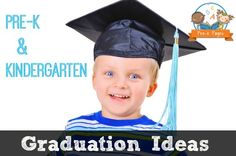Graduation Ideas for Pre-K, Preschool, and Kindergarten