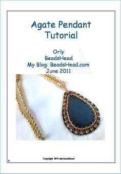 This Beautiful Agate pendant is a Step-by-Step tutorial. It is very detailed and has a lot of photos and schemes. You can purchase it from my Etsy shop BeadsHead.Etsy.com for 9 $