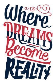 Where dreams become reality