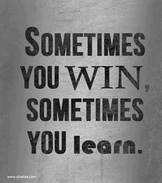 quotes, wisdom, true, thought, inspir, learning, win, life lesson, live
