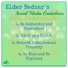 Elder Bednar's Social Media Guidelines by Joyce Anderson on The Millennial Star Blog. #Social Media #ElderBednar #LDS #Mormon
