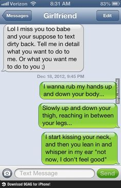 Trolling girlfriend while sexting.
