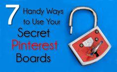 7 Handy Ways to Use Your Secret Pinterest Boards  Want more Pinterest Tips? Follow the #PinterestFAQ #Pinboard curated by #JKLFA  http://www.pinterest.com/jklfa/