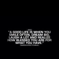 It's a good life!