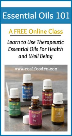 Essential Oils 101 (a free online class). Learn how to use therapeutic essential oils for health and well-being. Also learn how to use them to clean your house and make your own personal care products! realfoodrn.com