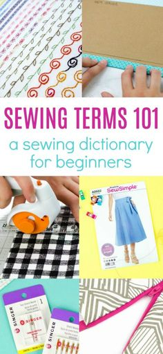 When you first start sewing, you may find yourself overwhelmed  with all of the new terms being used. Here is a list or a dictionary if you  will of sewing terms for beginners. I hope you find it really helpful! #sewing #sewingideas #sewingprojects #easysewingideas  #sewingprojectsforbeginners #sewingforbeginners #sewingprojectsforteens  #easysewingideas #sewingtips