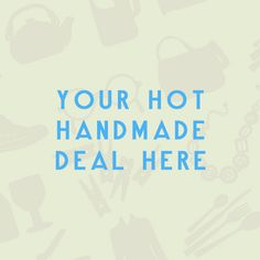 Hot Handmade! Advertise your sale on the LAB.