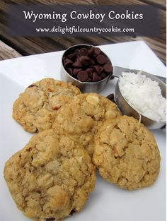 delightful country cookin': wyoming cowboy cookies