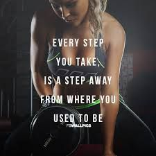 fitness quote - Every step you take...