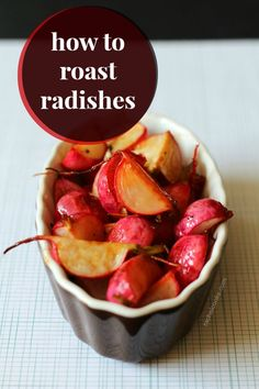 roasted radishes, roast radish