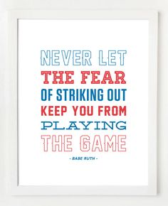 wall art, the game, daili inspir, baseball quotes, daily quotes, boy rooms, babe ruth quotes, a cinderella story, print