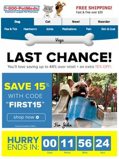 "In this email, 1-800-PetMeds is using a personalized image at the top of the message that displays the recipient's pet's name. This email also includes a timer that counts down to the end of a ""last chance"" sale. #emailmarketing #countdowntimer #realtime"