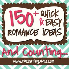 Over 150 QUICK and EASY ideas to spruce up your marriage? {Ahhhh…two FABULOUS words in this busy world of ours!!}  www.TheDatingDivas.com #romancetips #vday #marriage
