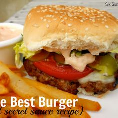 The Best Hamburger Recipe (and amazing secret sauce) | Six Sisters' Stuff Recipe | Key Ingredient