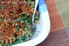 Homemade Green Bean Casserole - no cans in this Thanksgiving favorite!