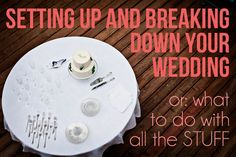 Get Sh*t Done: Setting Up and Breaking Down Your Wedding A Practical Wedding: Blog Ideas for the Modern Wedding, Plus Marriage
