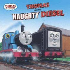 JJ FAVORITE CHARACTERS THOMAS. Naughty Diesel the train engine gets in trouble by misbehaving but then redeems himself in a time of crisis.