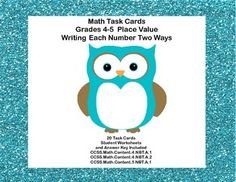 This is the perfect product to give your students practice in place value. They are asked to write the number in two other ways to show their understanding of the concept. These task cards are good for reinforcement, review and evaluating depending on where your students are performing. Supports  CCSS.Math.Content.4.NBT.A.1 CCSS.Math.Content.4.NBT.A.2 CCSS.Math.Content.5 NBT.A.1