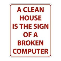 True in many homes I am sure!