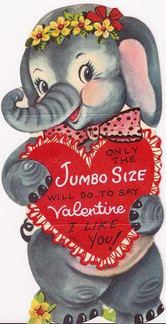 """""""Jumbo Size"""" elephant valentine."""