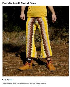 """These beautiful pants are handmade from recycled vintage afghans!"" from http://www.regretsy.com"
