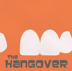 hangover--minimalist movie poster....chow approved