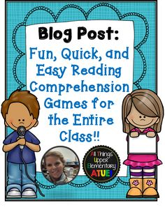 This post includes instructions on how to play two super fun and easy reading comprehension games with the entire class, in any subject.  The games are great for an end of the year or unit review.  Plus a freebie!