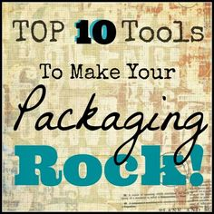 TIP TUESDAY {Packaging}: Top 10 TOOLS to make your Packaging ROCK! You probably have most of these tools on-hand!  hiccupsinmyhair.com